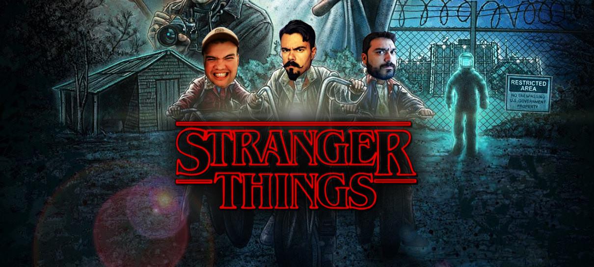 Stranger Things: Bagulhos Sinistros! - MRG Episódio 338