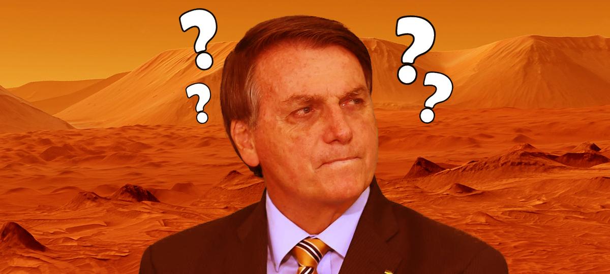 Bolsonaro e a base em Marte no MRG